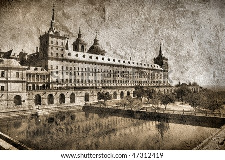 Famous monastery and royal residence - full name is San Lorenzo de El Escorial. Grungy, harsh photo.