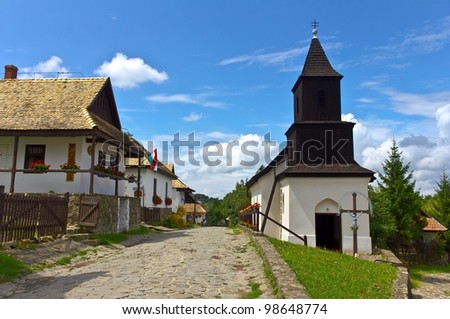 "Famous town, Holl�³k?, a Pal�³c ethnographic village in Hungary, its name means ""Raven-stone"" in Hungarian. UNESCO World Heritage Site."