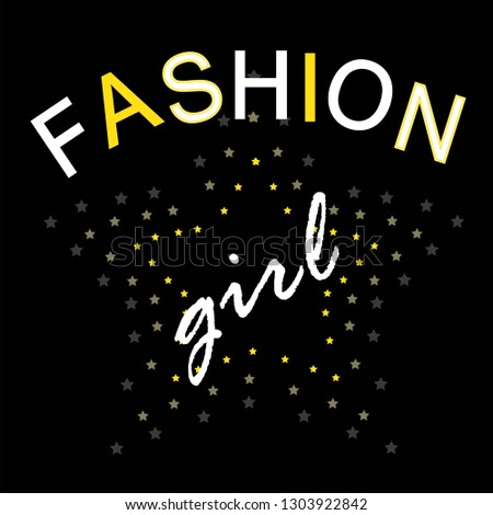 Fashion girl slogan graphic with slogan.  illustration. apparel print design