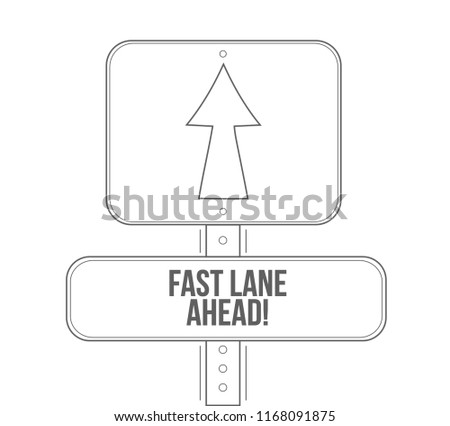 Fast lane ahead line street sign isolated over a white background