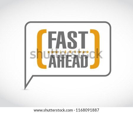 Fast lane ahead message bubble isolated over a white background