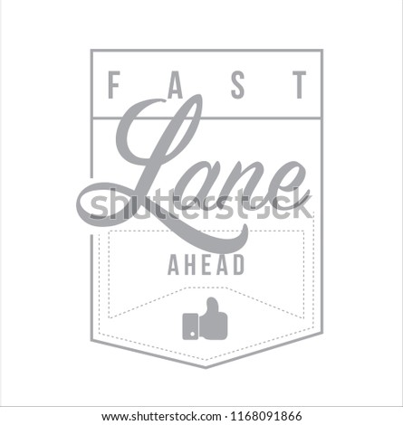 Fast lane ahead Modern stamp message design isolated over a white background