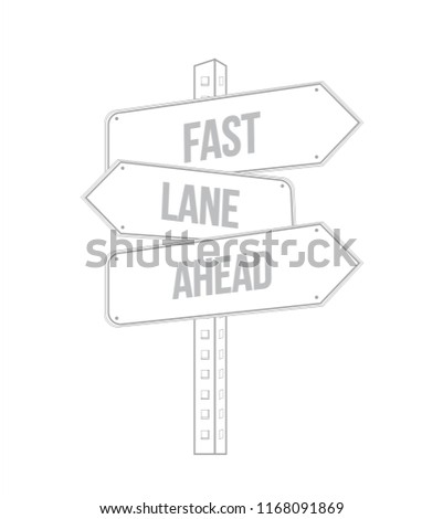 Fast lane ahead multiple destination line street sign isolated over a white background