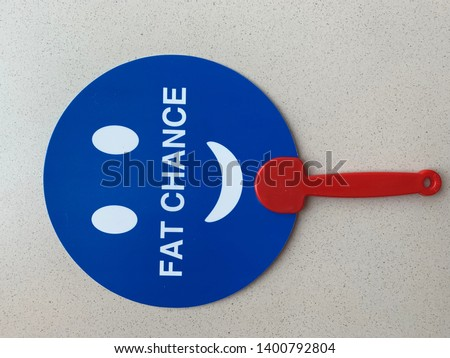 Fat chance message on a stick for meetings #1400792804