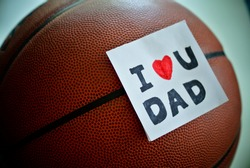 father's day. Happy father's day. family day. children daycare. children days. i love you dad. thank you dad. with basketball