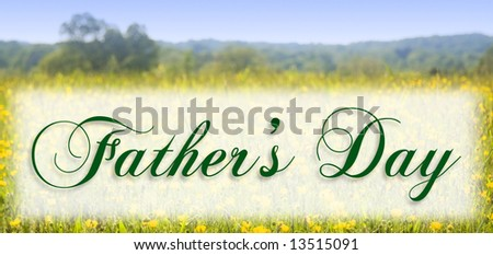 Father\'s Day in elegant type on a meadow background (public domain free type).