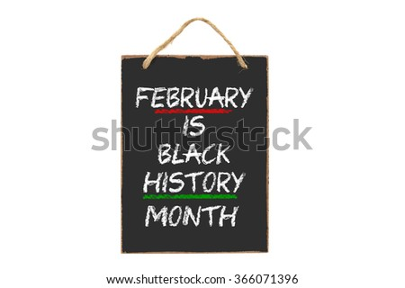 February is Black History Month mini blackboard sign isolated on white background #366071396