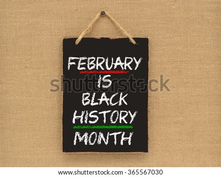February is Black History Month mini blackboard sign on canvass board #365567030