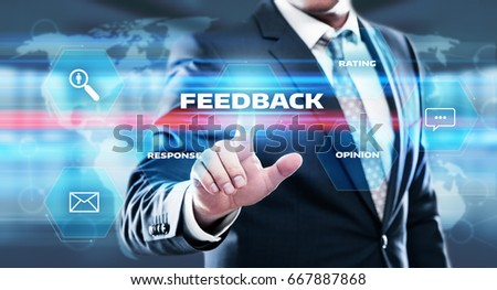 Feedback Business Quality Opinion Service Communication concept #667887868
