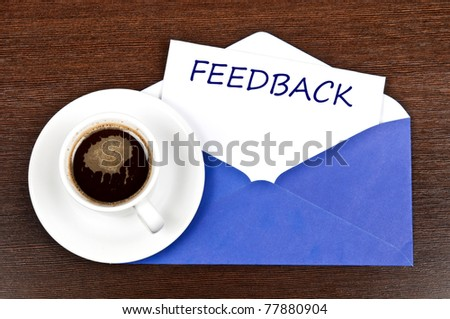 Feedback message and coffee