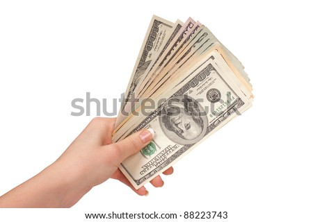 Female hand with dollars on a white background