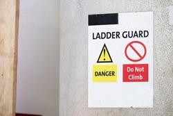 Ferry ship sign ladder guard do not climb