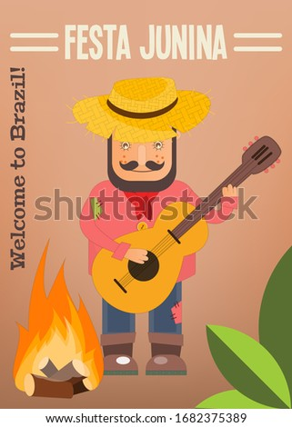 Festa Junina - Brazil June Festival. Poster for Folklore Holiday. Funny  Hick in Straw Hat Plays the Guitar near Bonfire.  Illustration.