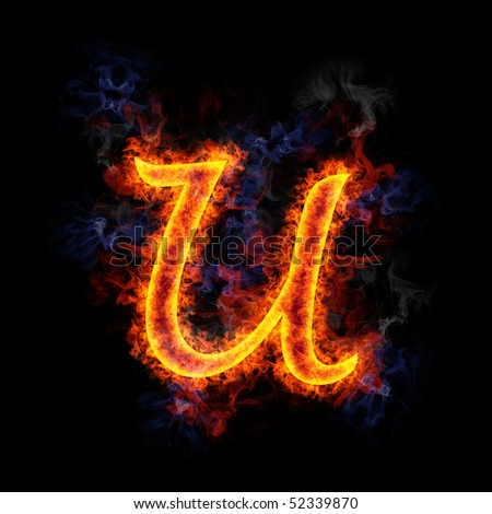 Fiery, burning letter U