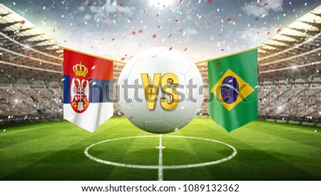 Fifa Cup. Serbia vs Brazil. Soccer concept. White soccer ball with the flag in the stadium, 2018. 3d render