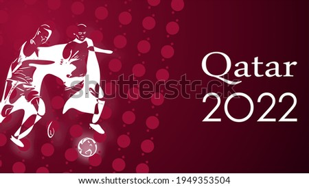 FIFA World Cup 2022. Banner on the theme of world championship in Qatar 2022.