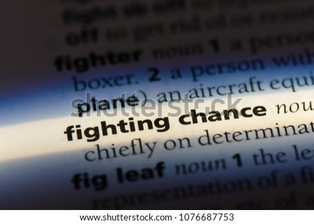 fighting chance fighting chance concept. #1076687753