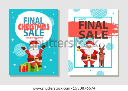 Final Christmas sale holiday discount posters with Santa Claus sitting on gift boxes, greeting everyone with friendly deer animal raster adverts set