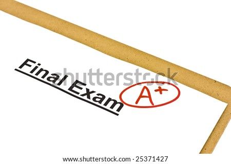 Final exam marked with A+ isolated on white
