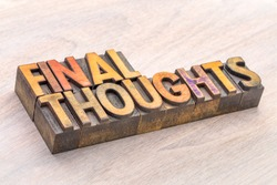 final thoughts word abstract typography in vintage lettepress wood type