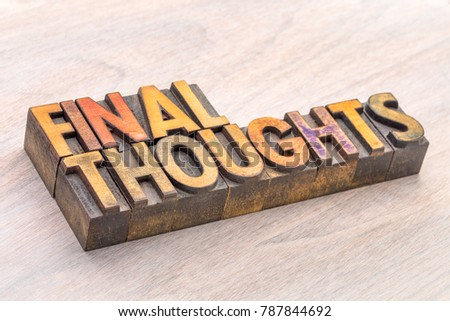 final thoughts word abstract typography in vintage lettepress wood type #787844692