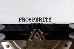 Finance and business concept. Vintage typewriter with typed text - PROSPERITY