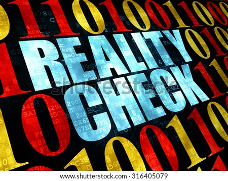 Finance concept: Pixelated blue text Reality Check on Digital wall background with Binary Code
