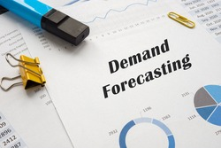Financial concept about Demand Forecasting with inscription on the sheet.