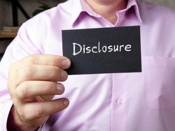 Financial concept about Disclosure  with phrase on the page.