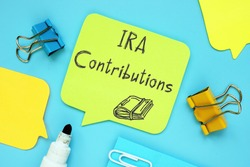 Financial concept meaning IRA Contributions with inscription on the page.