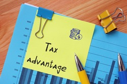 Financial concept meaning Tax advantage with phrase on the sheet.