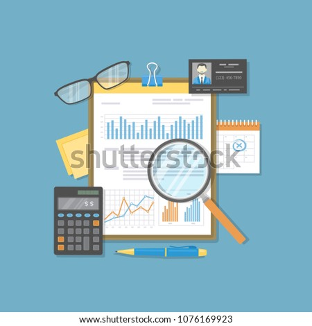 Financial document with graphs and charts on clipboard, calculator, glasses, magnifier, calendar, pen, business card. Audit, report, analysis, research, planning accounting, calculation Raster version
