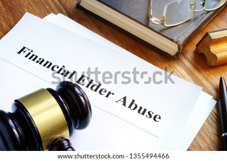 Financial Elder Abuse report and gavel in a court.