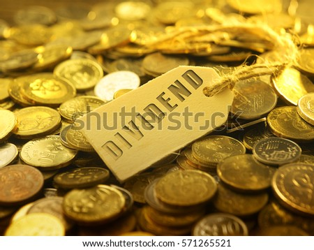 financial or business concept ,coin with tag dividend