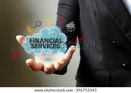 FINANCIAL SERVICE concept with icons on hand , business concept , business idea,business analysis