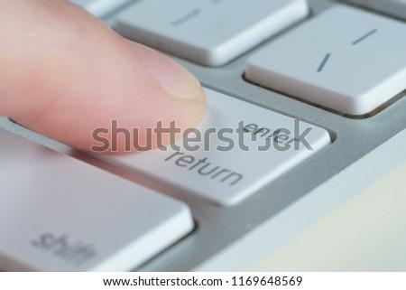 Finger is press enter key of computer keyboard. #1169648569