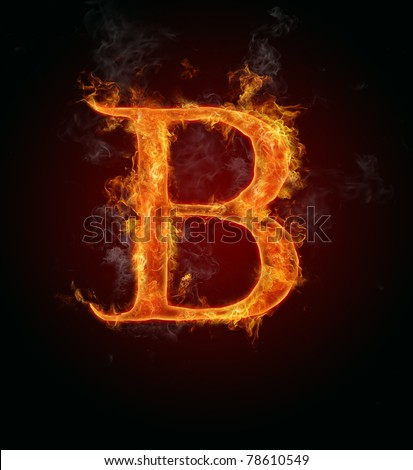 "Fire Flaming Letter ""B"" Stock Photo 78610549 : Shutterstock Letter B Fire"