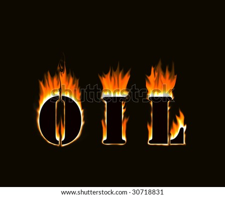 "Fire text ""oil""  isolated on black background"