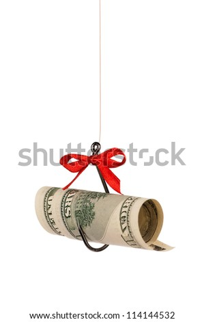 Fish hook with dollars isolated on white background