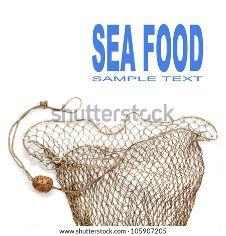 Fishing net and easy removable text.