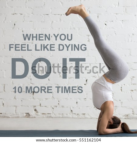 "Fit woman doing yoga or pilates exercise. Fitness motivation quote with motivational text ""When you feel like dying do it 10 more times"". Healthy lifestyle concept. Square image"