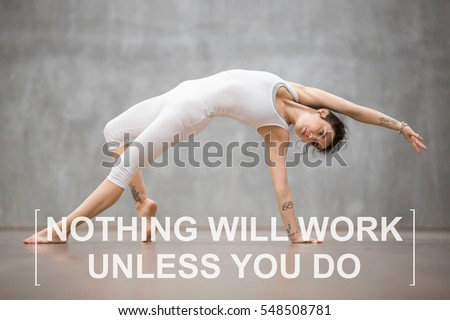 "Fit young woman with tattoo on foot meaning ""Wild kitty"" doing yoga or pilates exercise. Fitness motivation quote with motivational text ""Nothing will work unless you do"". Healthy lifestyle concept"