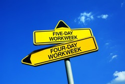 Five-day or Four-day workweek - Traffic sign with two options - 4-day or 5-day work week ( 2-day or 3-day weekend ). Employees and their time in employment. Question of productivity and efficiency