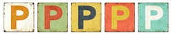 Five vintage tin signs on a white background - Letter P