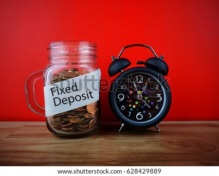 FIXED DEPOSIT in business saving concept.