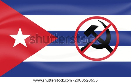 Flag of Cuba with a crossed out communist symbol. Symbol of forbidden, Cuba rejects communism. Protests in Cuba against socialism Сток-фото ©