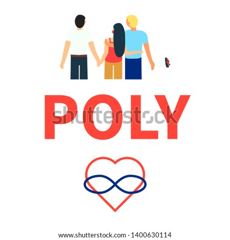 Flat illustration of partners polyamorous love. Open romantic and sexual relationships. Relationship loving people. Symbols of polyamory. Letters - poly. Colorful illustration on white background