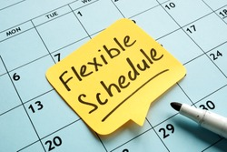 Flexible schedule handwritten memo on the calendar.