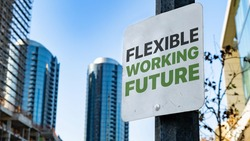 Flexible Working Future Worn Sign in Downtown city setting