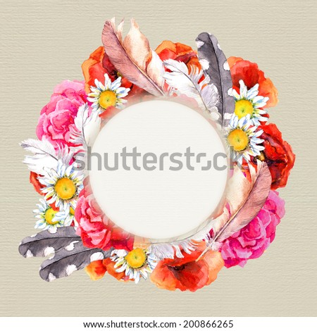 Floral boho style round wreath with colorful flowers (poppies, camomile, rose) and feathers for summer card. Watercolor painting on paper background